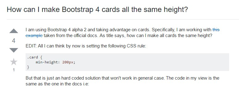 Insights on  precisely how can we form Bootstrap 4 cards just the  exact same  height?